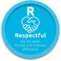 Respectful - we are open, honest and embrace difference