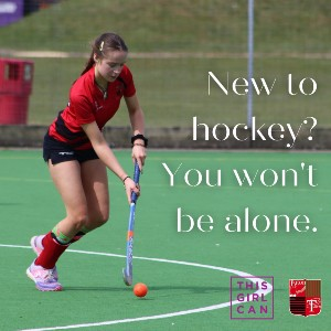 Image showing a girl playing hockey, with the words: 'New to hockey? You won't be alone - this girl can.'